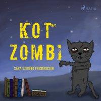 Kot Zombi - Sara Ejersbo Frederiksen - audiobook