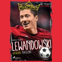 Lewandowski - Wygrane marzenia - Dariusz Tuzimek - audiobook