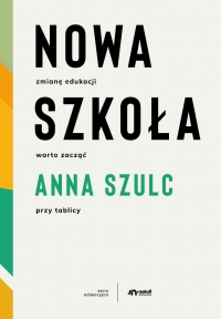 Nowa szkoła - Anna Szulc - ebook
