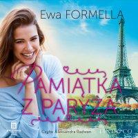 Pamiątka z Paryża. Być kobietą. Tom 4 - Ewa Formella - audiobook