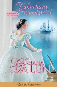 Zakochany uwodziciel - Shana Galen - ebook