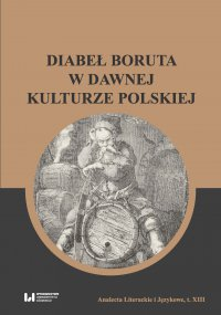 Diabeł Boruta w dawnej kulturze polskiej - Maria Wichowa - ebook