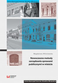 Nowoczesne metody zarządzania sprawami publicznymi w mieście - Magdalena Wiśniewska. - ebook