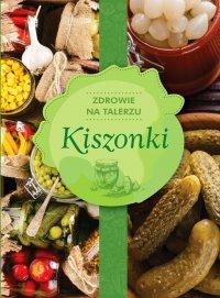 Kiszonki - Opracowanie zbiorowe - ebook