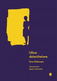 Ulica dzieciństwa - Tove Ditlevsen - ebook