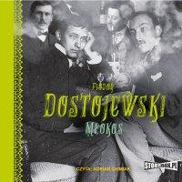 Młokos - Fiodor Dostojewski - audiobook
