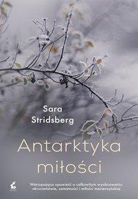 Antarktyka miłości - Sara Stridsberg - ebook