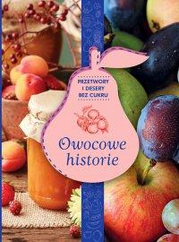 Owocowe historie - Opracowanie zbiorowe - ebook