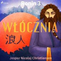 Ronin 3 - Włócznia - Jesper Nicolaj Christiansen - audiobook