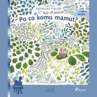 Po co komu mamut? - Agnieszka Frączek - audiobook