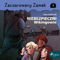 Zaczarowany Zamek 7 - Niebezpieczni Wikingowie - Peter Gotthardt - audiobook