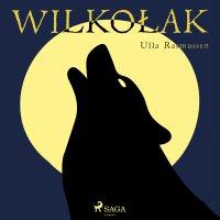 Wilkołak - Ulla Rasmussen - audiobook