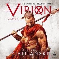 Virion. Tom 1. Zamek (Szermierz Natchniony) - Andrzej Ziemiański - audiobook