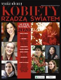 Kobiety rządzą światem. Wysokie Obcasy. Wydanie Specjalne 2/2021 - Opracowanie zbiorowe - eprasa