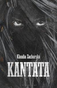 Kantata - Klaudia Zacharska - ebook