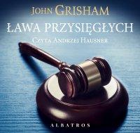Ława przysięgłych - John Grisham - audiobook