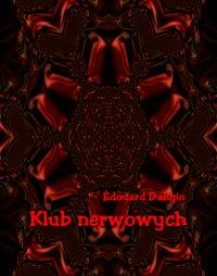 Klub nerwowych - Edouard Dangin - ebook