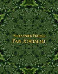 Pan Jowialski - Aleksander Fredro - ebook