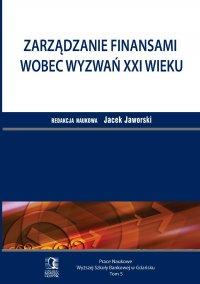 Zarządzanie finansami wobec wyzwań XXI wieku. Tom 5 - Jacek Jaworski - ebook