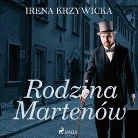 Rodzina Martenów - Irena Krzywicka - audiobook