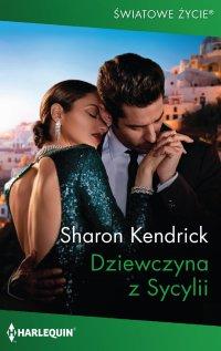 Dziewczyna z Sycylii - Sharon Kendrick - ebook