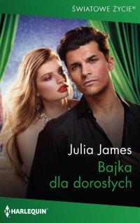 Bajka dla dorosłych - Julia James - ebook