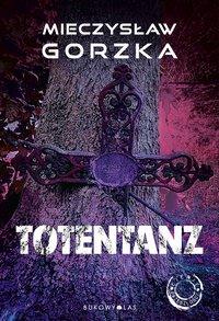 Totentanz - Mieczysław Gorzka - audiobook