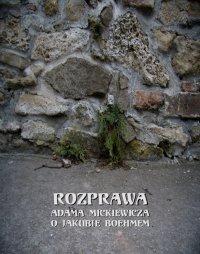 Rozprawa o Jakubie Boehmem - Adam Mickiewicz - ebook