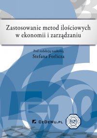 Zastosowanie metod ilościowych w ekonomii i zarządzaniu - Stefan Forlicz - ebook