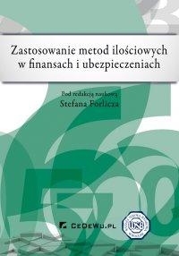 Zastosowanie metod ilościowych w finansach i ubezpieczeniach - Stefan Forlicz - ebook