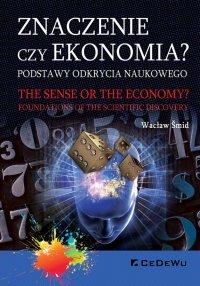 Znaczenie czy ekonomia? Podstawy odkrycia naukowego - Wacław Šmid - ebook
