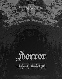 Horror utajonej świątyni - Andrzej Juliusz Sarwa - ebook