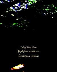 Przedziwne starodawne, zdumiewające opowieści - Andrzej Juliusz Sarwa - ebook