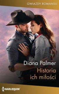 Historia ich miłości - Diana Palmer - ebook