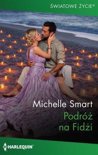 Podróż na Fidżi - Michelle Smart - ebook