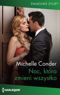 Noc, która zmieni wszystko - Michelle Conder - ebook
