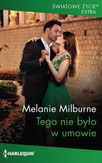 Tego nie było w umowie - Melanie Milburne - ebook