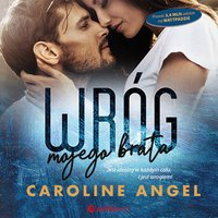 Wróg mojego brata - Caroline Angel - audiobook