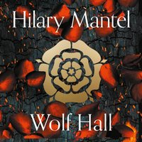 Wolf Hall (The Wolf Hall Trilogy) - Hilary Mantel - audiobook