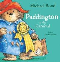 Paddington at the Carnival - Michael Bond - audiobook
