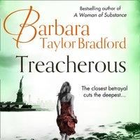 Treacherous - Barbara Taylor Bradford - audiobook