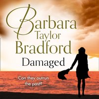 Damaged - Barbara Taylor Bradford - audiobook