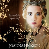 Agincourt Bride - Joanna Hickson - audiobook
