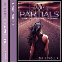 Partials - Dan Wells - audiobook