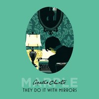 They Do It With Mirrors - Agatha Christie - audiobook