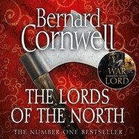 Lords of the North (The Last Kingdom Series, Book 3) - Bernard Cornwell - audiobook