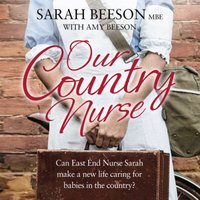 Our Country Nurse - Sarah Beeson - audiobook