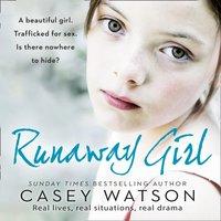 Runaway Girl - Casey Watson - audiobook