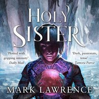 Holy Sister - Mark Lawrence - audiobook