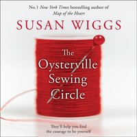 Oysterville Sewing Circle - Susan Wiggs - audiobook